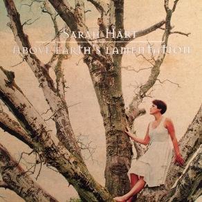 Sarah Hart Above Earths Lamentation